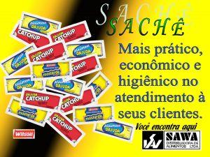 Maionese, Catchup e Mostarda Empresa: Sawa Alimentos